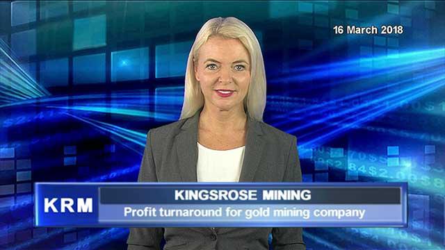 Gold mine Kingrose sees profit turnaround