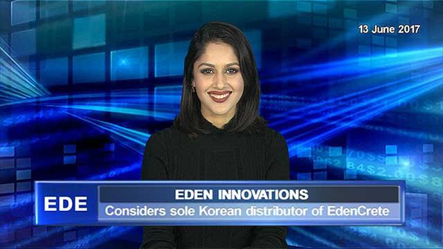 Eden Innovations considers sole Korean distributor of EdenCrete
