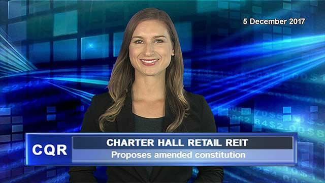 Charter Hall Retail REIT proposes amended constitution