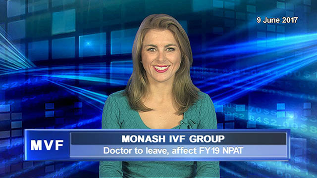 Monash IVF doctor to leave, affect FY19 NPAT