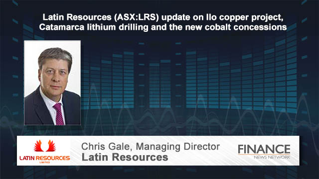 Latin Resources (ASX:LRS) update on Ilo copper project, Catamarca lithium drilling and the new cobalt concessions