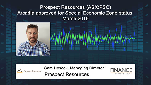 Prospect Resources (ASX:PSC) Arcadia approved for Special Economic Zone status